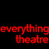 Everything Theatre