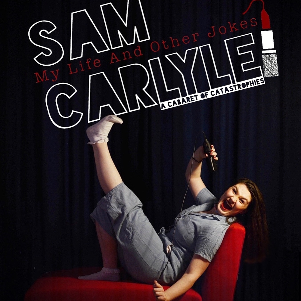 Sam Carlyle My Life and other stories