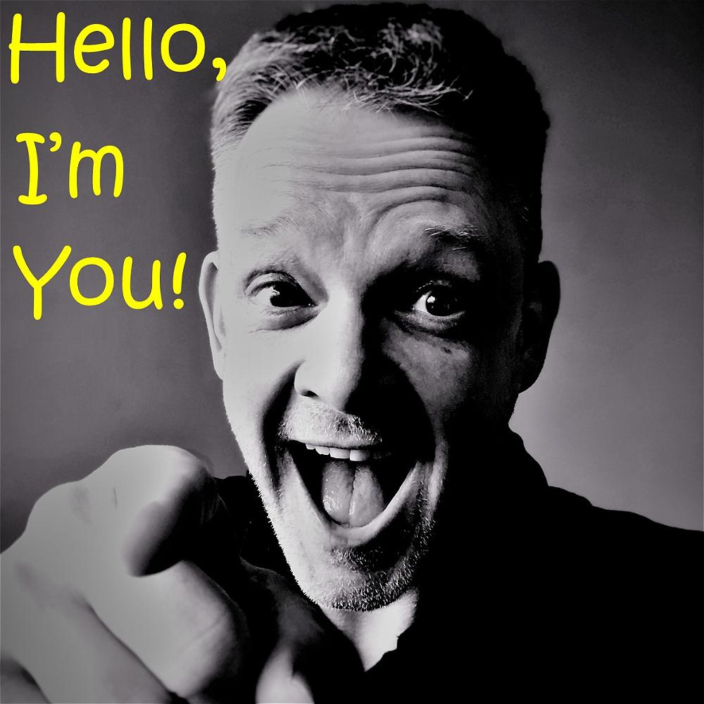 Hello I'm You